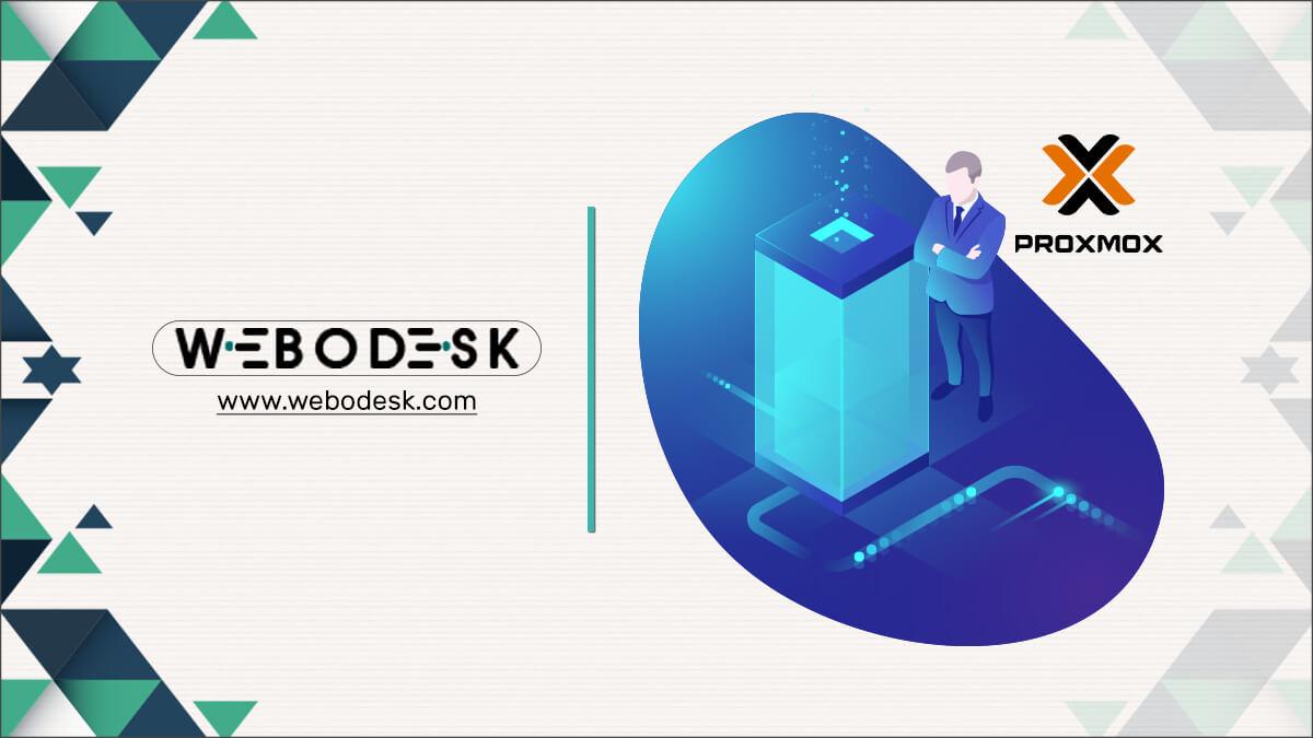 Proxmox Server Management for Sleek VPS operations - Webodesk