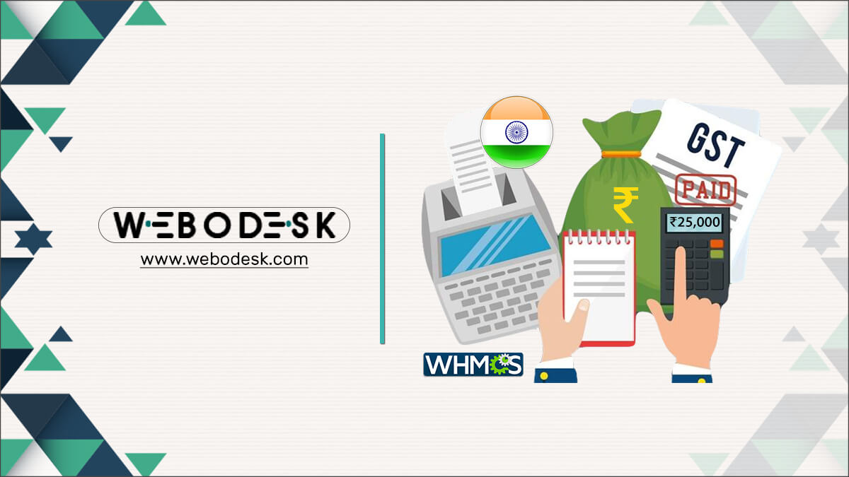 WHMCS GST India Module for Indian Client Invoices - Webodesk